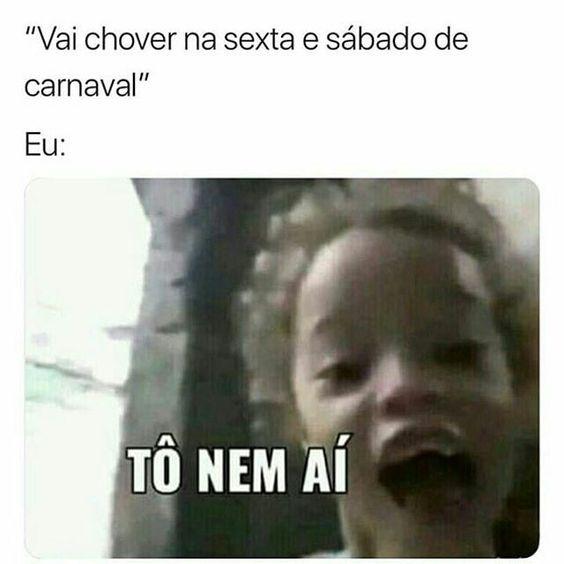 """Vai chover na sexta e sábado de carnaval"""